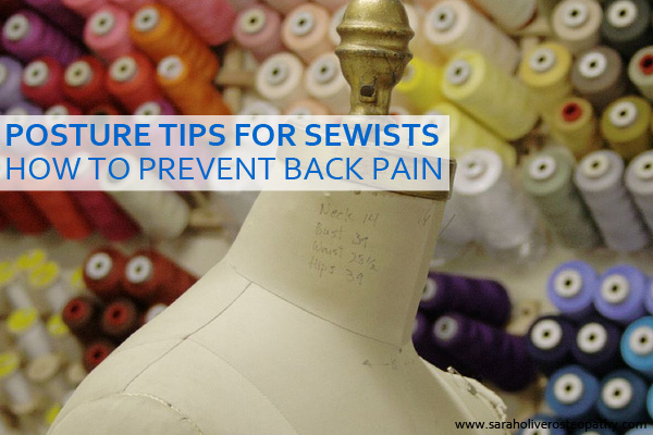 Back Pain in Sewing - Click through to learn how to stop sewing related back pain and improve your posture