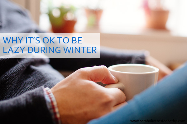 Why it's good to be lazy in winter...click through for more