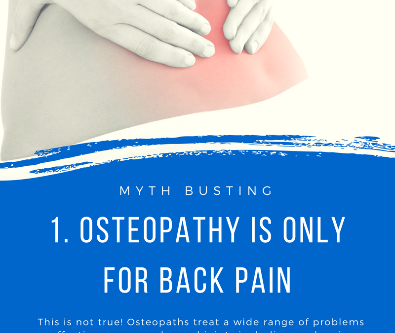 Busted: 3 Myths about Osteopathy for International Osteopathic Healthcare Week